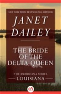 Bride of the Delta Queen