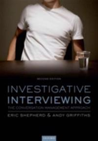 Investigative Interviewing: The Conversation Management Approach