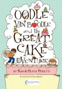 Oodle Van Boodle and the Great Cake Adventure