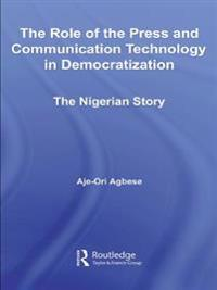 Role of the Press and Communication Technology in Democratization