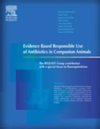 Evidence Based Responsible Use of Antibiotics in Companion Animals