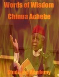 Words of Wisdom: Chinua Achebe