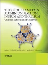 Group 13 Metals Aluminium, Gallium, Indium and Thallium