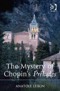 Mystery of Chopin's Preludes