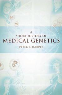 Short History of Medical Genetics
