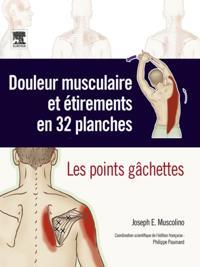 Douleur musculaire et etirements en 32 planches