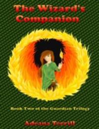 Wizard's Companion: Book Two of the Guardian Trilogy