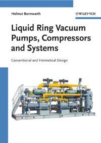 Liquid Ring Vacuum Pumps, Compressors and Systems