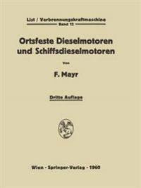 Ortsfeste Dieselmotoren Und Schiffsdieselmotoren