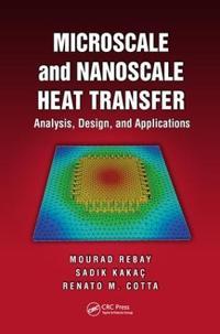 Microscale and Nanoscale Heat Transfer