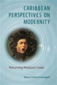 Caribbean Perspectives on Modernity