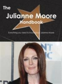 Julianne Moore Handbook - Everything you need to know about Julianne Moore