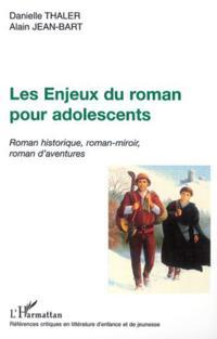 Enjeux du roman pour adolescents les