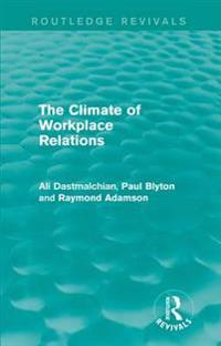Climate of Workplace Relations (Routledge Revivals)