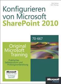 Konfigurieren von Microsoft SharePoint 2010 - Original Microsoft Training fur Examen 70-667