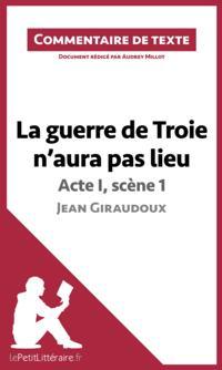La guerre de Troie n'aura pas lieu de Jean Giraudoux - Acte I, scene 1