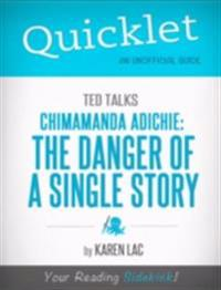 Quicklet on TED Talks: Chimamanda Adichie: The danger of a single story (CliffNotes-like Summary)