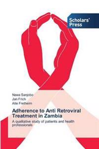 Adherence to Anti Retroviral Treatment in Zambia