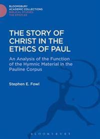 Story of Christ in the Ethics of Paul