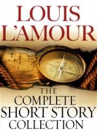 Complete Collected Short Stories of Louis L'Amour: Volumes 1-7