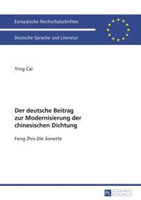 Der deutsche Beitrag zur Modernisierung der chinesischen Dichtung