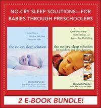 No-Cry Sleep Solutions for Babies through Preschoolers (EBOOK BUNDLE)