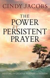 Power of Persistent Prayer