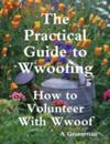 Practical Guide to Wwoofing: How to Volunteer With Wwoof