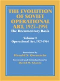 Evolution of Soviet Operational Art, 1927-1991