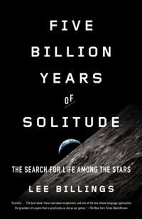 Five Billion Years of Solitude