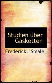 Studien Uber Gasketten