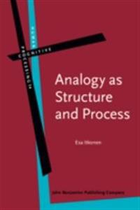 Analogy as Structure and Process