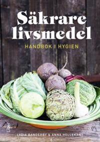 Säkrare livsmedel - handbok för hygien
