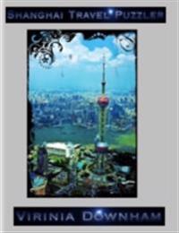 Shanghai Travel Puzzler