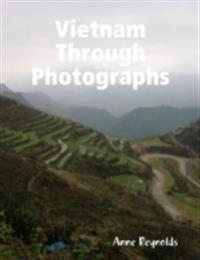 Vietnam Through Photographs