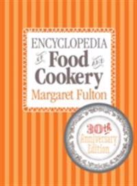 Encyclopedia of Food and Cook
