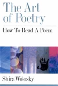 Art of Poetry: How to Read a Poem
