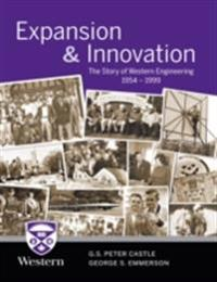 Expansion & Innovation: The Story of Western Engineering 1954-1999