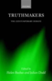Truthmakers The Contemporary Debate