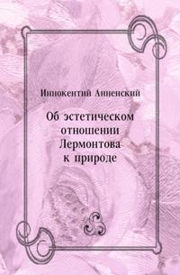 Ob esteticheskom otnoshenii Lermontova k prirode (in Russian Language)