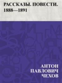 Rasskazy. Povesti. 1888-1891