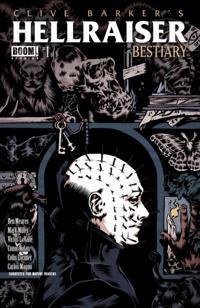 Clive Barker's Hellraiser Bestiary #1