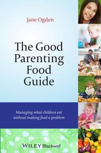 Good Parenting Food Guide