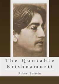 Quotable Krishnamurti