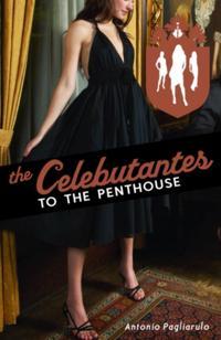 Celebutantes: To the Penthouse