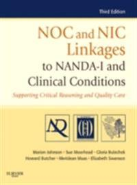 NOC and NIC Linkages to NANDA-I and Clinical Conditions - E-Book
