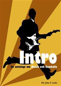 Intro : en antologi om musik och samhälle