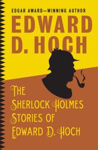 Sherlock Holmes Stories of Edward D. Hoch