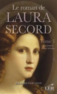 Le roman de Laura Secord 1 : La naissance d'une heroine