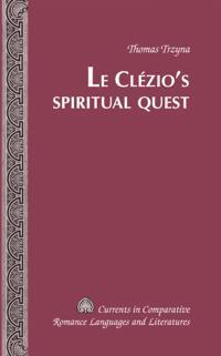 Le Clezio's Spiritual Quest